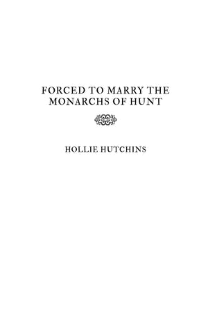 Forced To Marry The Monarchs Of Hunt