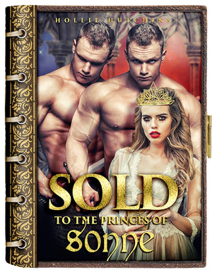 Sold To The Royals: The Complete eBook Series
