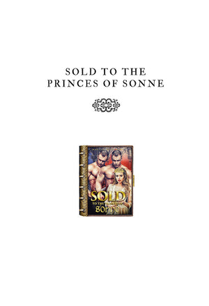 Sold To The Princes Of Sonne