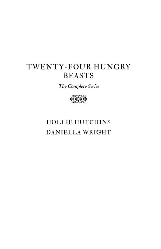 Twenty-Four Hungry Beasts: The Complete e-Book Mega Series