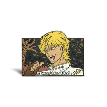 Load image into Gallery viewer, Dio Enamel Pin