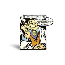 Load image into Gallery viewer, Kingpin Enamel Pin