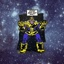 Load image into Gallery viewer, Thanos Taunts Enamel Pin