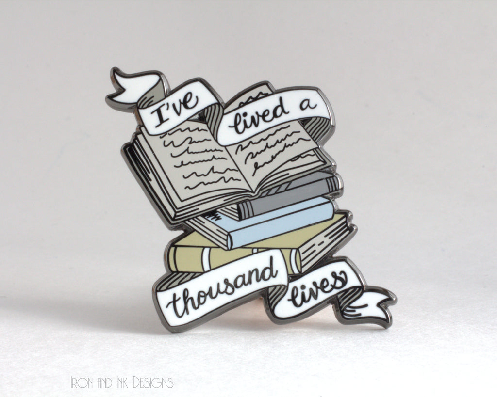 Bookish quote enamel pin, G. R. R. Martin quote, hard enamel pin.