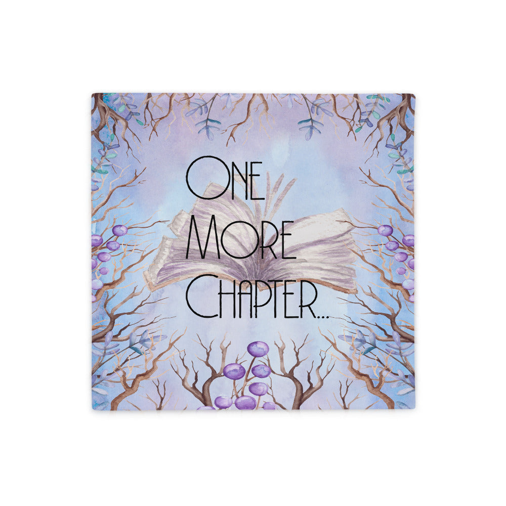 One More Chapter Pillow Case