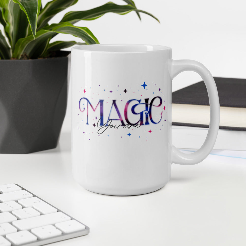 You are magic Mug