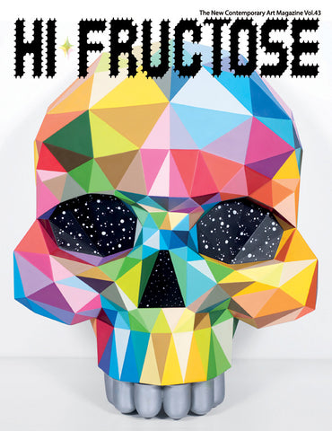 Hi-Fructose - Volume 43 -Now shipping!