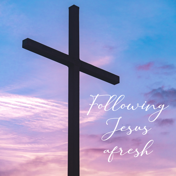 An Invitation at Passover - Following Jesus afresh