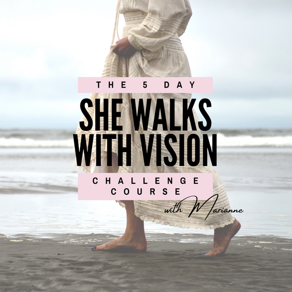 The 5 Day 'SHE WALKS WITH VISION CHALLENGE' Self-paced Course
