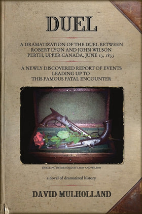 DUEL: A Novel of Dramatized History