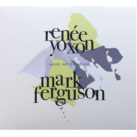Entertainment - Renée Yoxon - Here We Go Again