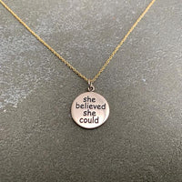 "Silver/Bronze charm ""she believed she could, so she did"""