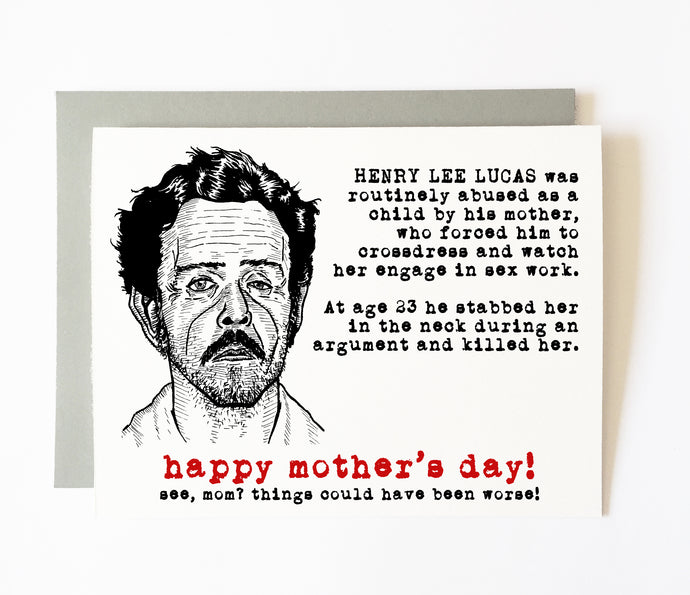 HENRY LEE LUCAS mother's day card