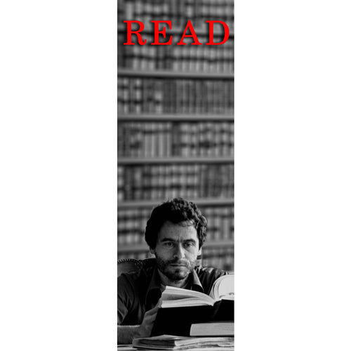 TED BUNDY bookmark (LA Food Bank Benefit)