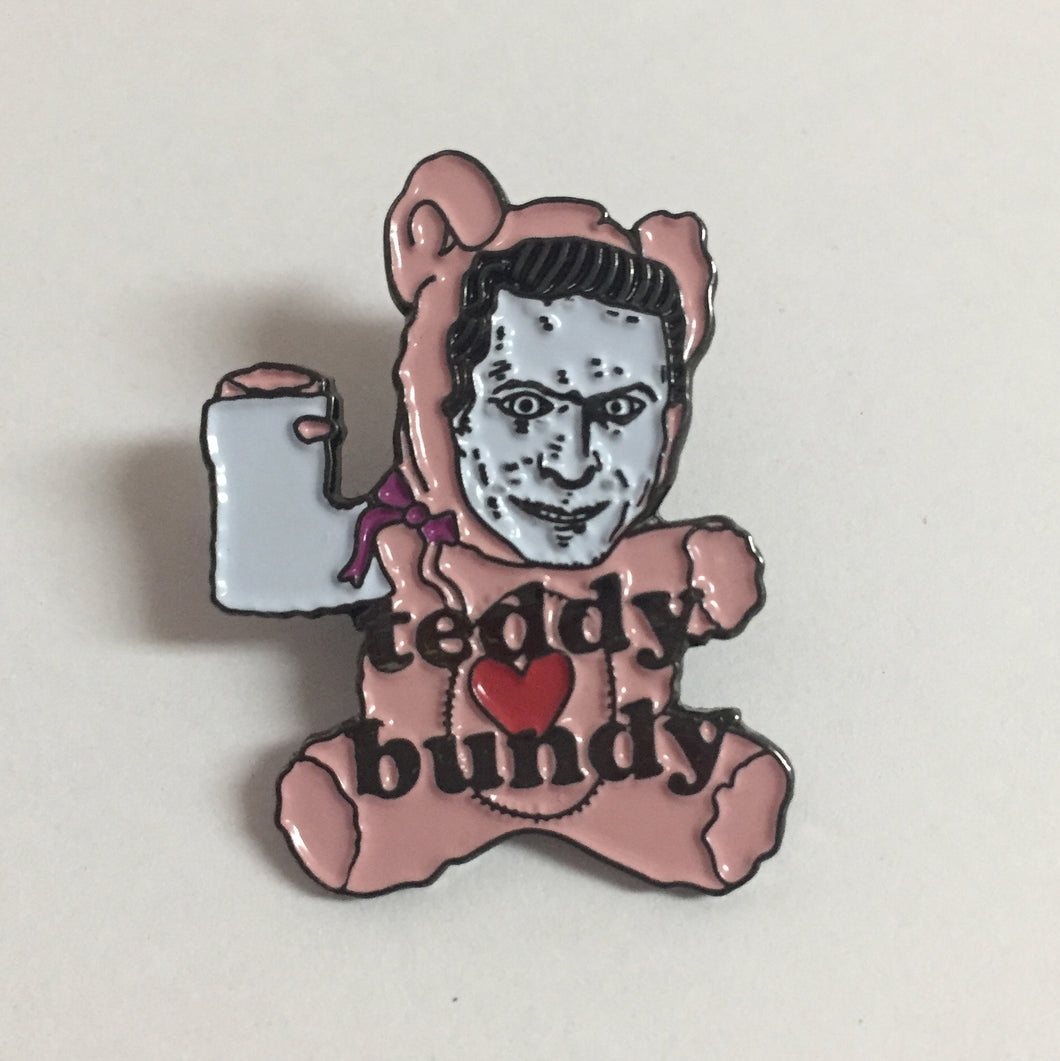 TEDDY BUNDY enamel pin