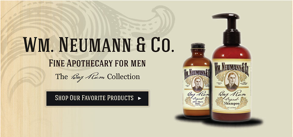 Wm. Neumann & Co. Fine Apothecary for Men