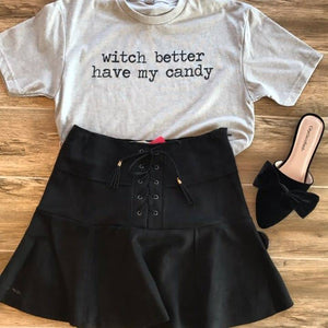 Witch Better Have My Candy Tee - Breazy's Boutique
