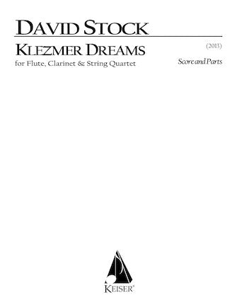 Klezmer Dreams for Flute, Clarinet and String Quartet - Full Score