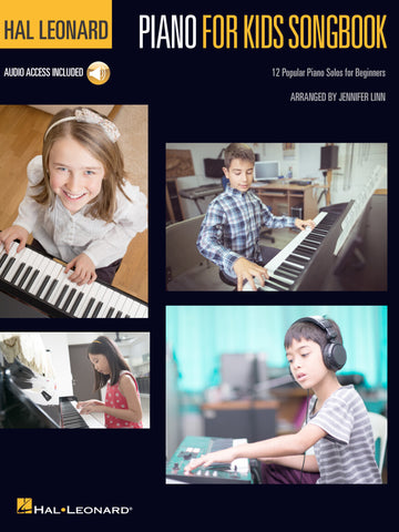Hal Leonard Piano for Kids Songbook 12 Popular Piano Solos for Beginners