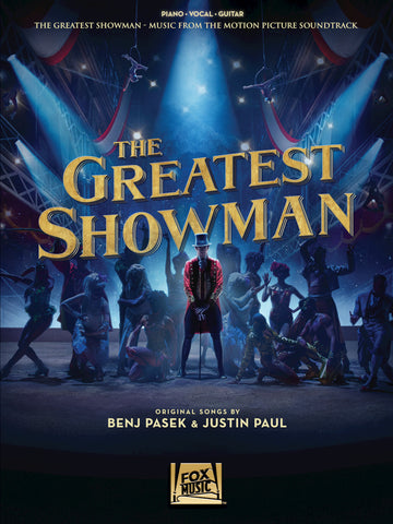 The Greatest Showman Music from the Motion Picture Soundtrack - piano/vocal/guitar arrangements