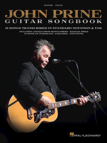 John Prine – Guitar Songbook 15 Songs Transcribed in Standard Notation & Tab