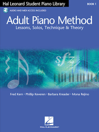 Adult Piano Method – Book 1 -Hal Leonard - Lessons, Solos, Technique, & Theory