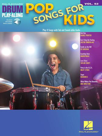 Pop Songs for Kids Drum Play-Along Volume 53