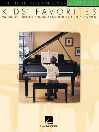 Kids' Favorites -The Phillip Keveren Series Beginning Piano Solos