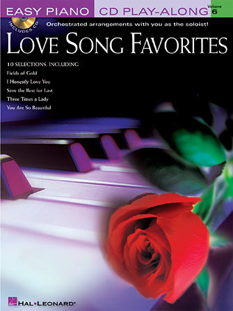 Love Song Favorites Easy Piano CD Play-Along Volume 6