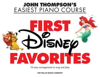 First Disney Favorites John Thompson's Easiest Piano Course