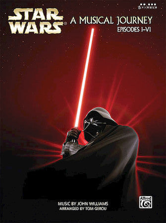 Star Wars® – A Musical Journey (Music from Episodes I - VI) sheet music book cover
