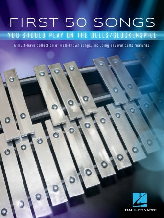 First 50 Songs You Should Play on the Bells/Glockenspiel