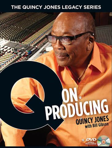 The Quincy Jones Legacy Series: Q on Producing The Soul and Science of Mastering Music and Work