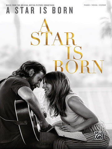 A Star Is Born Music from the Original Motion Picture Soundtrack Piano/Vocal/Guitar Book