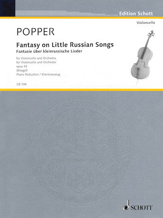 Popper - Fantasy on Little Russian Songs Cello and Piano Reduction