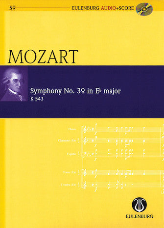 Symphony No. 39 in E-flat Major K543- Eulenburg Audio+Score Series, Vol. 59- Eulenberg Audio plus Score- Softcover with CD- Study Score