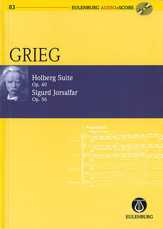 Holberg Suite Op. 40 / Sigurd Jorsalfar Op. 56- Eulenburg Audio+Score Series, Vol. 83  Study Score/CD Pack- Eulenberg Audio plus Score- Softcover with CD