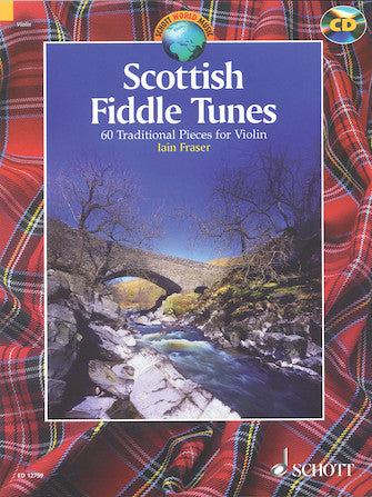 Scottish Fiddle Tunes 60 Traditional Pieces for Violi
