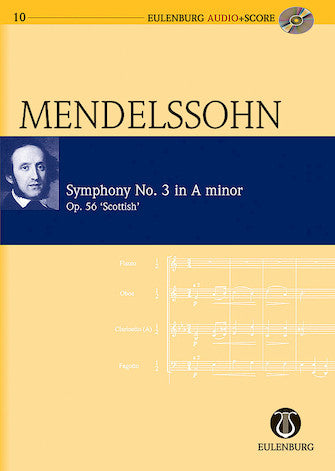 "Symphony No. 3 in A Minor Op. 56 ""Scottish Symphony""- Eulenburg Audio+Score Series- Eulenberg Audio plus Score- Study Score"