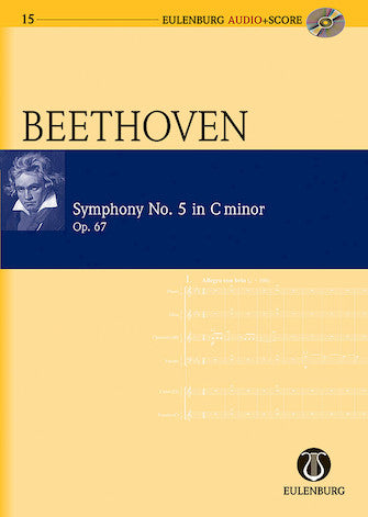Symphony No. 5 in C Minor Op. 67- Eulenburg Audio+Score Series- Eulenberg Audio plus Score- Study Score