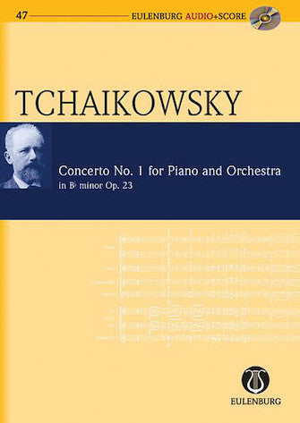 Piano Concerto No. 1 in Bb Minor Op. 23 CW 53- Eulenburg Audio+Score Series- Eulenberg Audio plus Score- Study Score