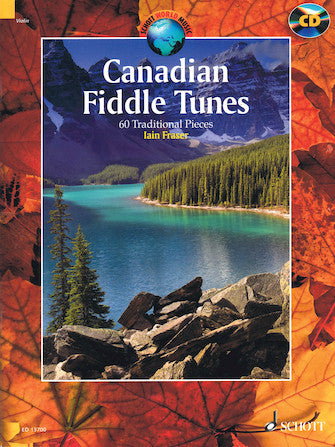 Canadian Fiddle Tunes 60 Traditional Pieces – Book/CD