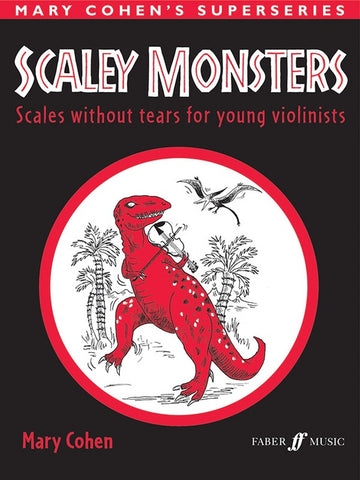 Scaley Monsters for Violin Scales Without Tears for Young Violinists