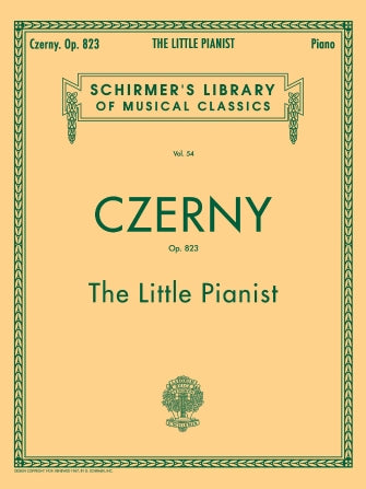 Little Pianist, Op. 823 (Complete) Schirmer Library of Classics Volume 54  Piano Solo