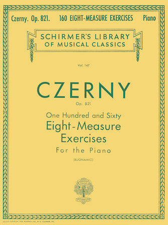 160 Eight-Measure Exercises, Op. 821 Schirmer Library of Classics Volume 147  Piano Technique