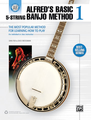 Alfred's Basic 5-String Banjo Method 1 The Most Popular Method for Learning How to Play