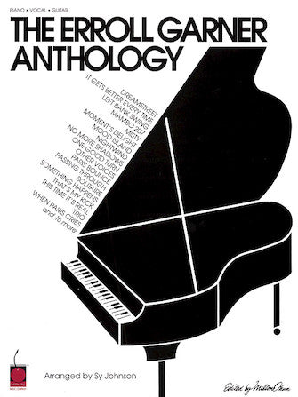 The Erroll Garner Anthology The First Anthology of Erroll Garner's Compositions