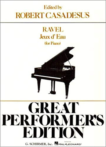 Jeaux d'Eau (The Fountain) – Great Performer's Edition Piano Solo