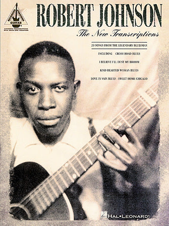 Robert Johnson – The New Transcriptions