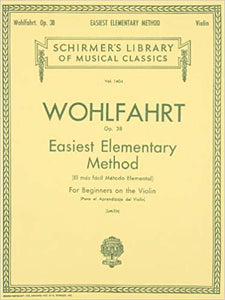 Wohlfahrt Easiest Elementary Method for Beginners, Op. 38 for violin cover image